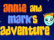 Click to Play Annie and Mark's Adventure